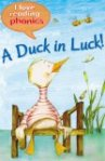 A Duck in Luck