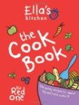 Ella's Kitchen - The Cook Book