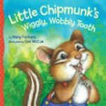 Little Chipmunk's Wiggly Wobbly Tooth