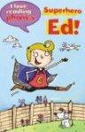 Superhero Ed!