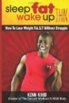 Sleep Fat Wake Up Thin