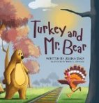 Turkey and Mr. Bear