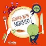 Dining with Monsters!