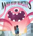 Mind Your Monsters