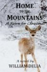 Home to the Mountains - A Fawn for Christmas
