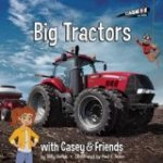 Big Tractors With Casey & Friends